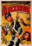 Blackhawk - 15 Chapter Cliffhanger Serial - 1952