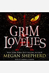 Grim Lovelies: Grim Lovelies, Book 1 Audible Audiobook