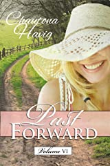 Past Forward Volume 6 Kindle Edition
