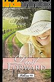 Past Forward Volume 6