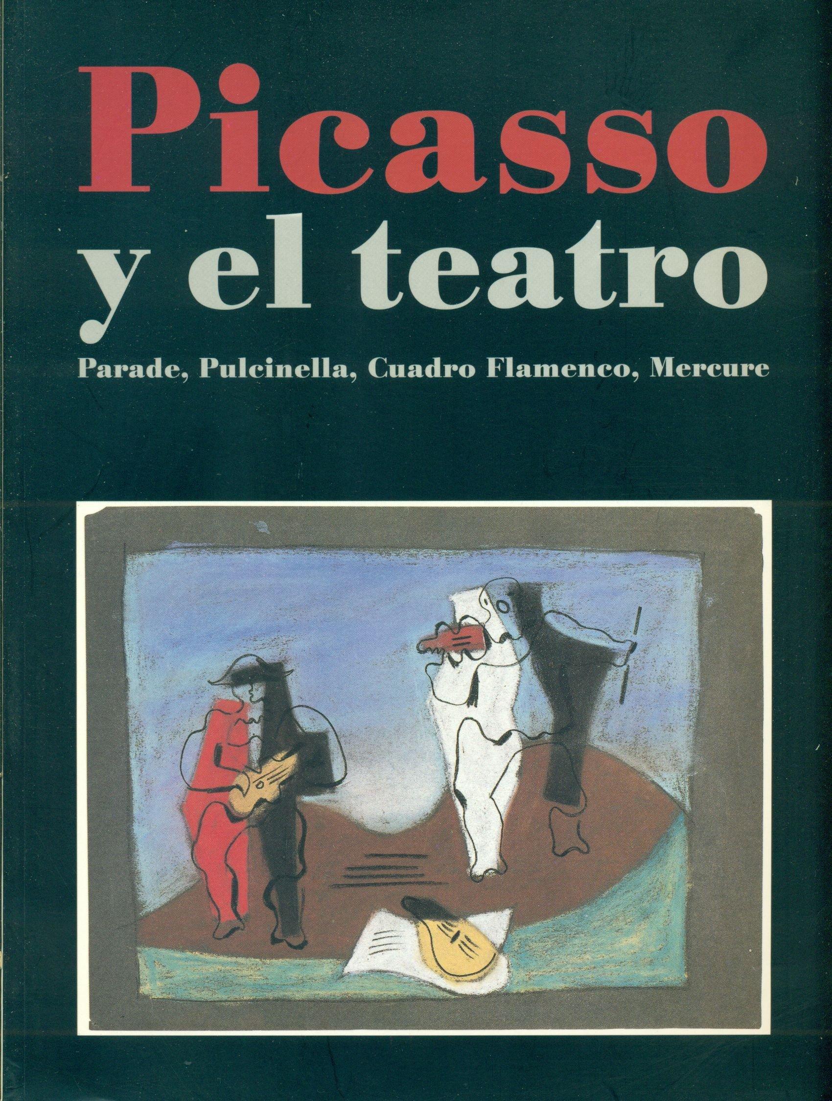 picasso y el teatro parade pulcinella cuadro flamenco mercure spanish edition