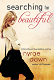 Searching For Beautiful (Entangled Teen)