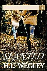 Slanted Kindle Edition