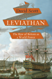 Leviathan: The Rise of Britain as a World Power