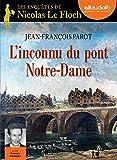 L'Inconnu du pont Notre-Dame: Livre audio 1 CD MP3