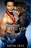 Breathless for Him (Davison & Allegra)