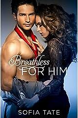 Breathless for Him (Davison & Allegra Book 1) Kindle Edition