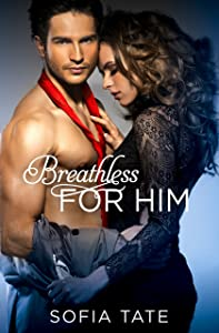 Breathless for Him (Davison & Allegra Book 1)
