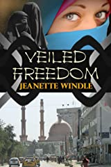 Veiled Freedom Kindle Edition