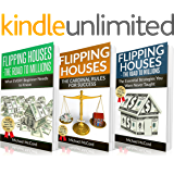 Real Estate: 3 Flipping Houses Manuscripts: Beginners Guide, Cardinal Rules, Essential Strategies for Intermediate Flippers (Buy, Rehab, and Resell Properties, ... Real Estate, Investment) (English Edition)