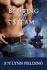 Blowing Off Steam Kindle Edition