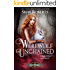 Werewolf Unchained: A Heartblaze Novel (Ash's Saga Book 1)