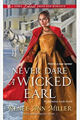Never Dare a Wicked Earl (The Infamous Lords Book 1) Kindle Edition