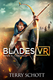 Campaign (Blades VR Book 2) (English Edition)