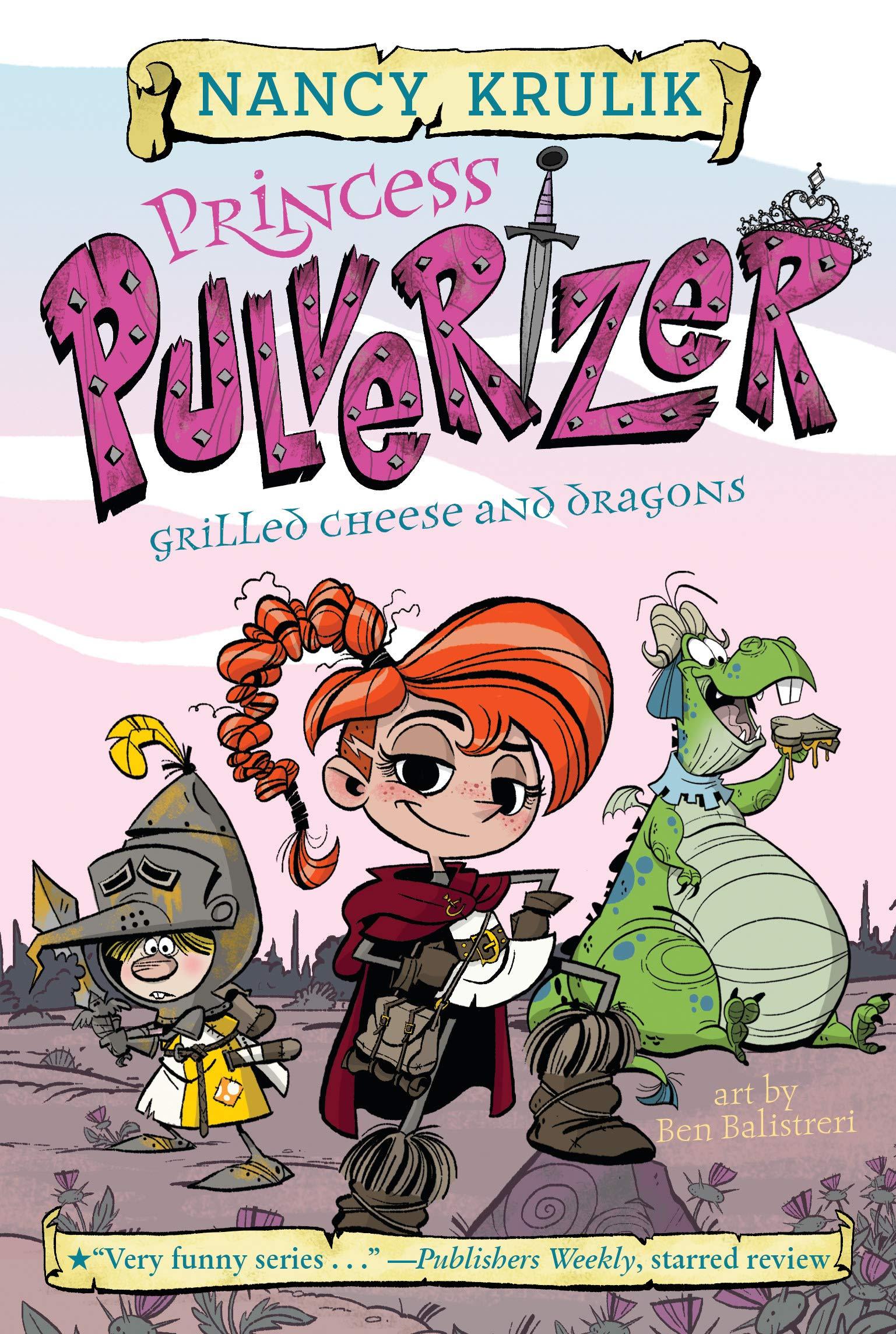 Amazon.com: Grilled Cheese and Dragons #1 (Princess Pulverizer) (9780515158311): Krulik, Nancy, Balistreri, Ben: Books