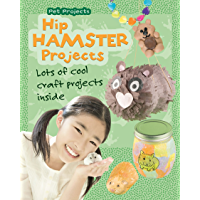 Hip Hamster Projects (Pet Projects) (English Edition)