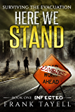 Here We Stand 1: Infected: Surviving The Evacuation (English Edition)