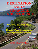 Destination: Early Financial Independence