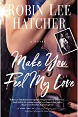 Make You Feel My Love Kindle Edition