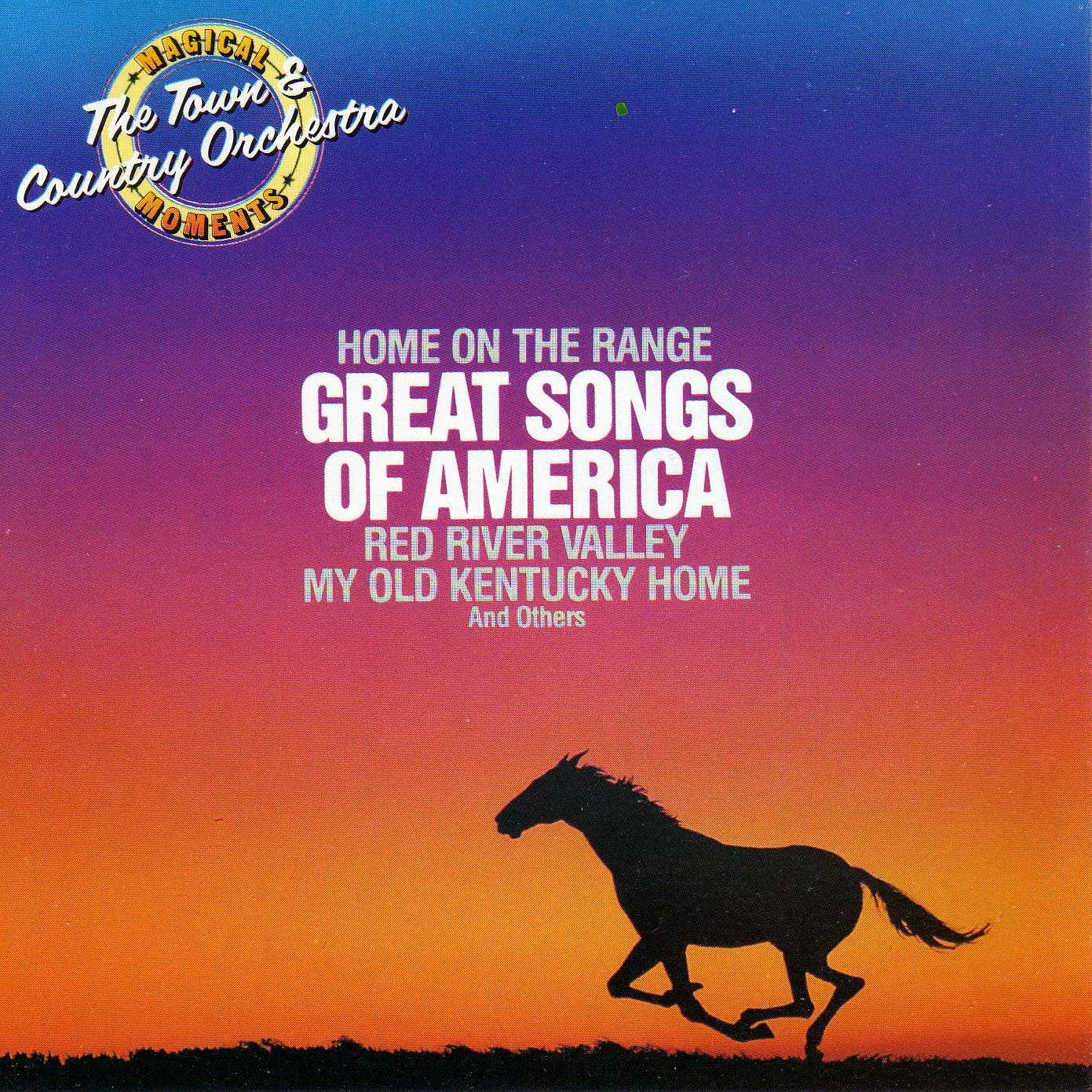 Magical Moments Great Songs of America