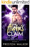 The Alpha's Claim (Wolves Of Gypsum Book 4)