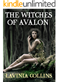 THE WITCHES OF AVALON: a thrilling Arthurian fantasy (THE MORGAN TRILOGY Book 1)
