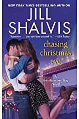 Chasing Christmas Eve: A Heartbreaker Bay Novel Kindle Edition