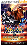 Koban Universe 2: Have Genes, Will Travel (English Edition)