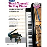 Alfred's Teach Yourself to Play Piano: Everything You Need to Know to Start Playing Now!, Book & Online Audio (Teach Yourself