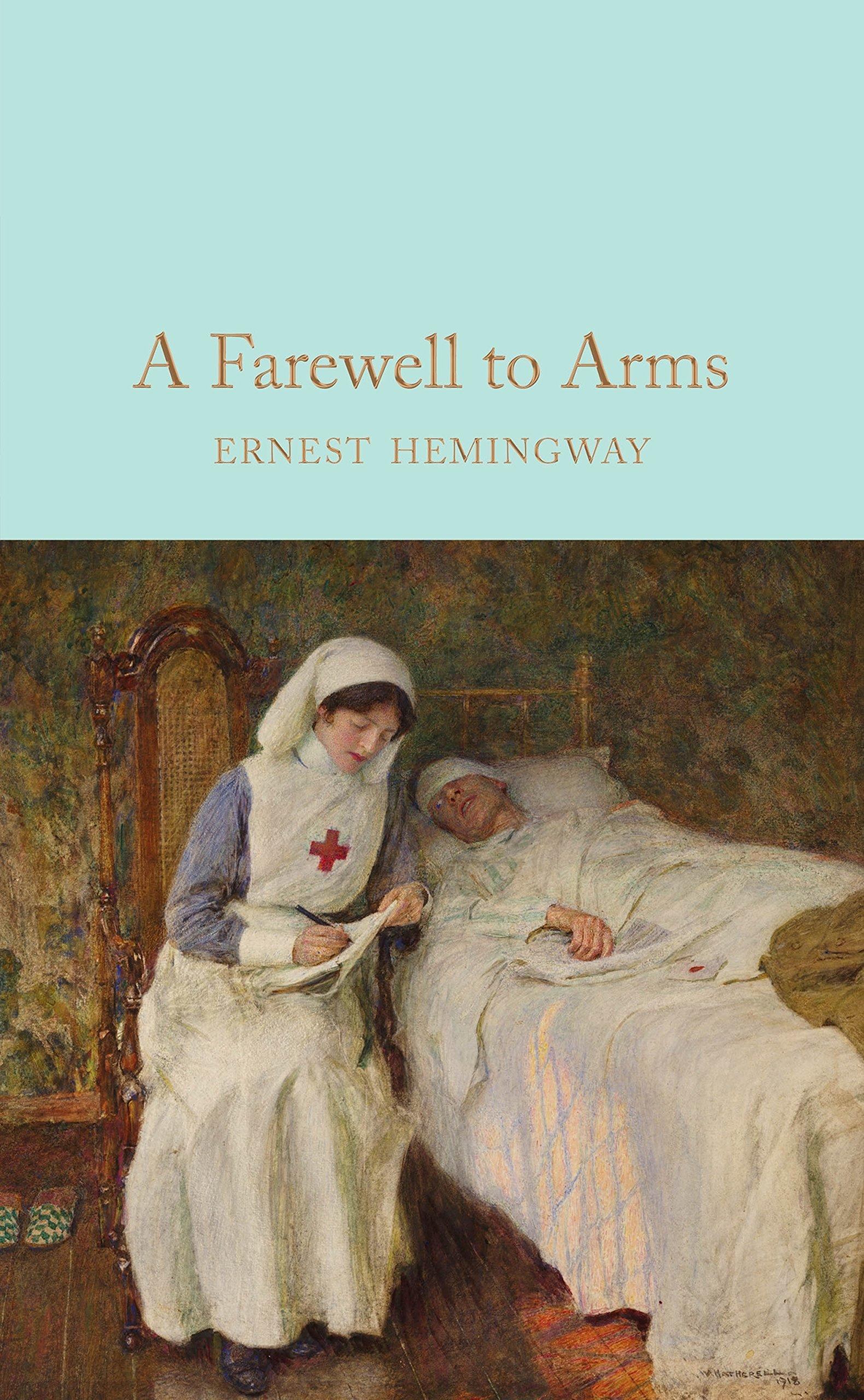 A Farewell To Arms (Macmillan Collectors Library): Amazon.es: Ernest Hemingway: Libros en idiomas extranjeros