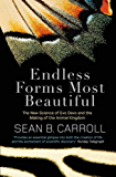 Endless Forms Most Beautiful: The New Science of Evo Devo and the Making of the Animal Kingdom (English Edition)