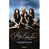 Pretty Little Liars dl 1 - Vriendschap