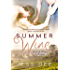 Summer Wine: A Novella (Days of Wine and Roses)