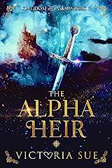The Alpha Heir (Kingdom of Askara Book 2) Kindle Edition