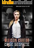 Allison Carter: Cose segrete