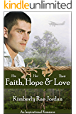 Faith, Hope & Love: A Christian Romance