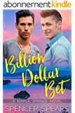 Billion Dollar Bet (Maple Springs Book 1) (English Edition)