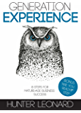 Generation Experience: 8 Steps for Mature-Age Business Success