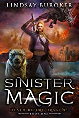 Sinister Magic: An Urban Fantasy Dragon Series (Death Before Dragons Book 1) Kindle Edition