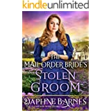 The Mail-Order Bride's Stolen Groom: A Clean Western Historical Romance Novel