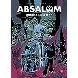 Absalom: Under a False Flag