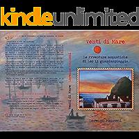 Venti di Mare: Le Avventure acquatiche di Leo il guardaspiaggia (Storie Presenti Memorie Vol. 3)