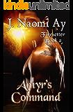 Amyr's Command: Firesetter, Book 2