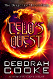 Celo's Quest (The Dragons of Incendium Book 8)