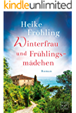 Winterfrau und Frühlingsmädchen (German Edition)