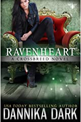 Ravenheart (Crossbreed Series Book 2) Kindle Edition
