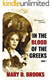 In The Blood Of The Greeks (Intertwined Souls Series: Eva and Zoe Book 1)