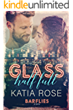 Glass Half Full (Barflies Book 2)