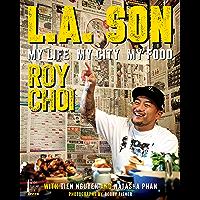 L.A. Son: My Life, My City, My Food
