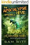 The Apocalypse Hive: Episode 2: The Armageddon Thrones: Season 1